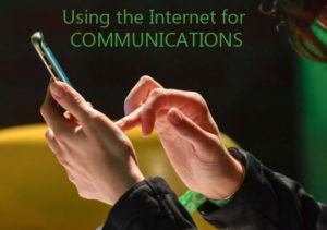 Using the Internet for Communications