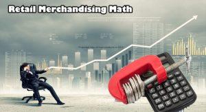 Retail Merchandising Math
