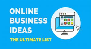 Four of the Most Popular Online Service Business Ideas