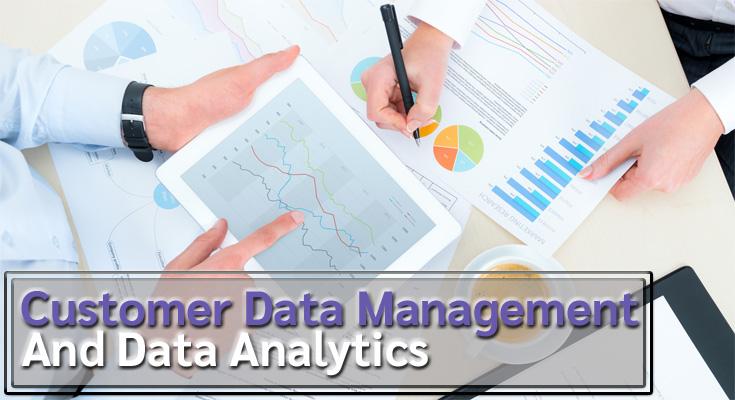 Customer Data Management And Data Analytics